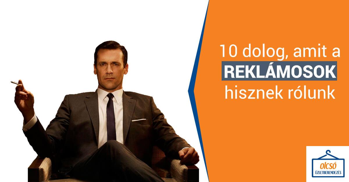 Olcsó üzletberendezés blog - 10 dolog, amit a reklámosok hisznek rólunk